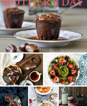 Mother's Day Recipes, Sweet and Savory Mother's Day Recipes