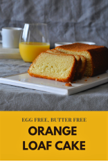 Orange Loaf Cake Egg Free, butter free